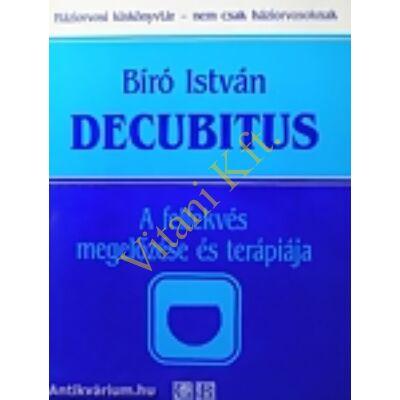 Bíró István: Decubitus - A felfekvés megelőzése és terápiája