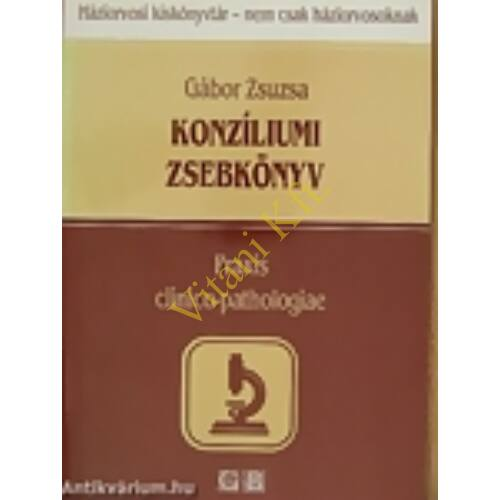 Gábor Zsuzsa: Konziliumi zsebkönyv